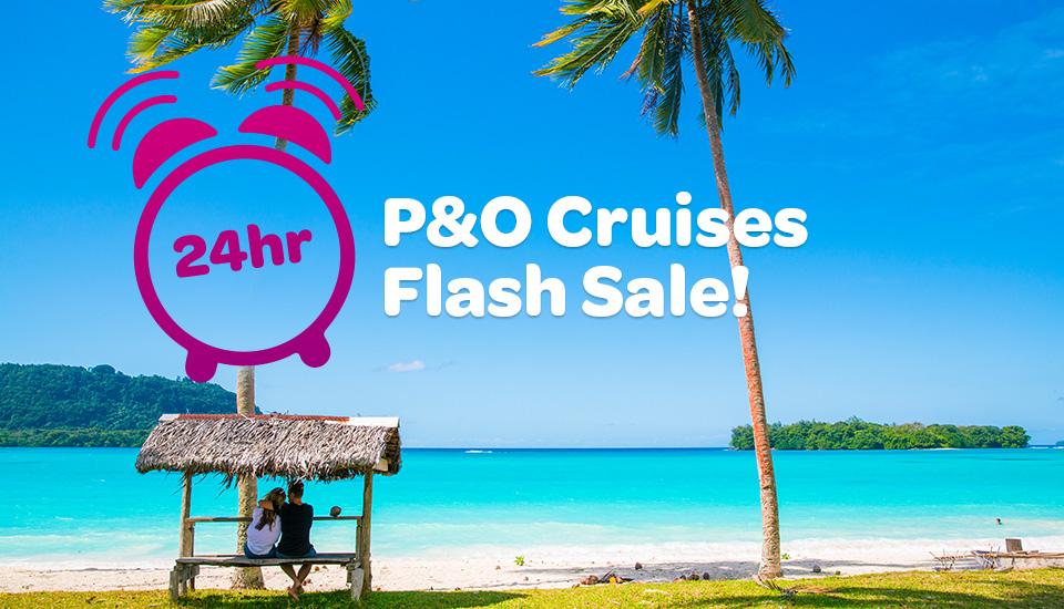 P&O Flash Sale