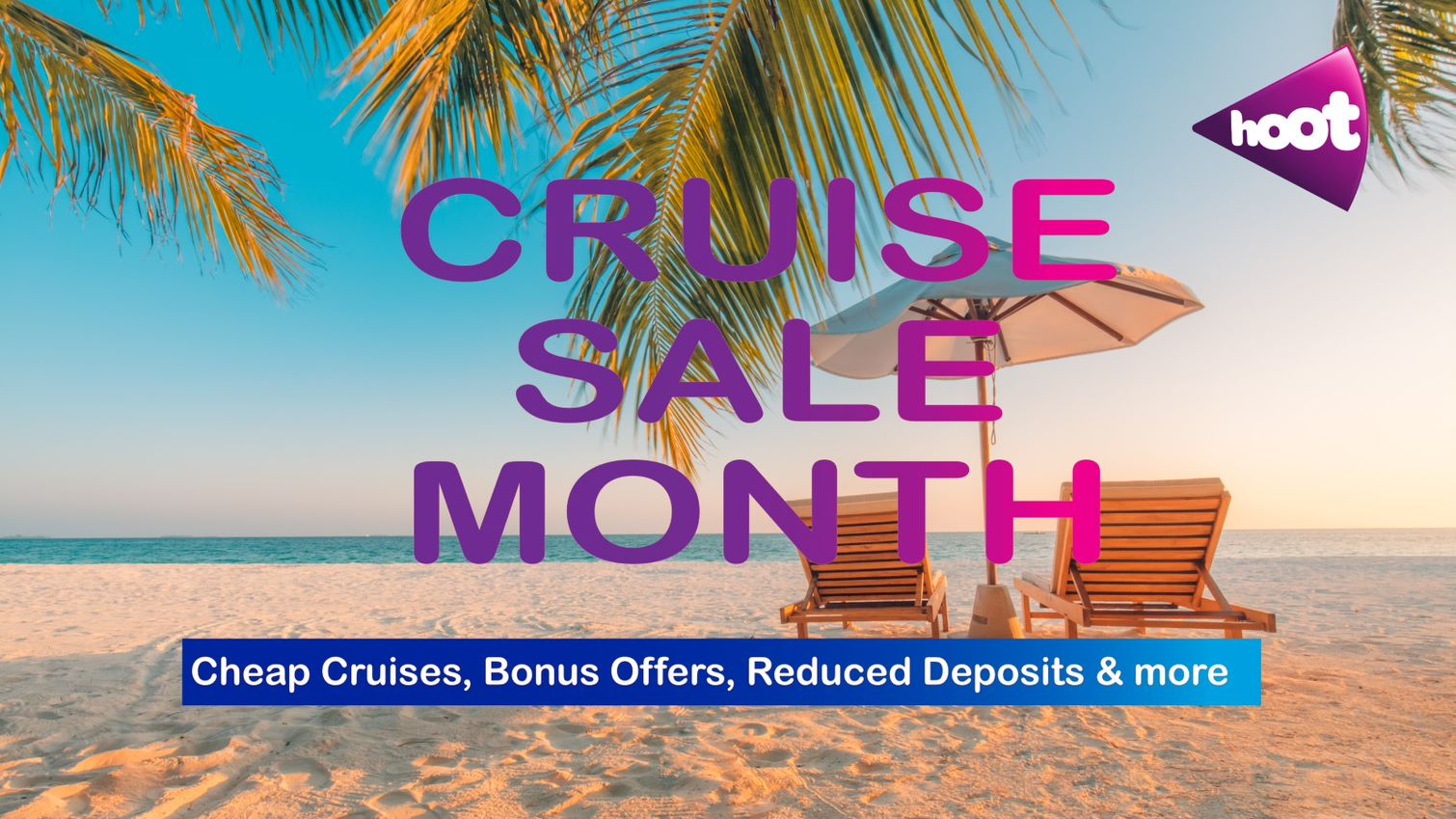 HOOT Cruise Sale Month Luxury Week