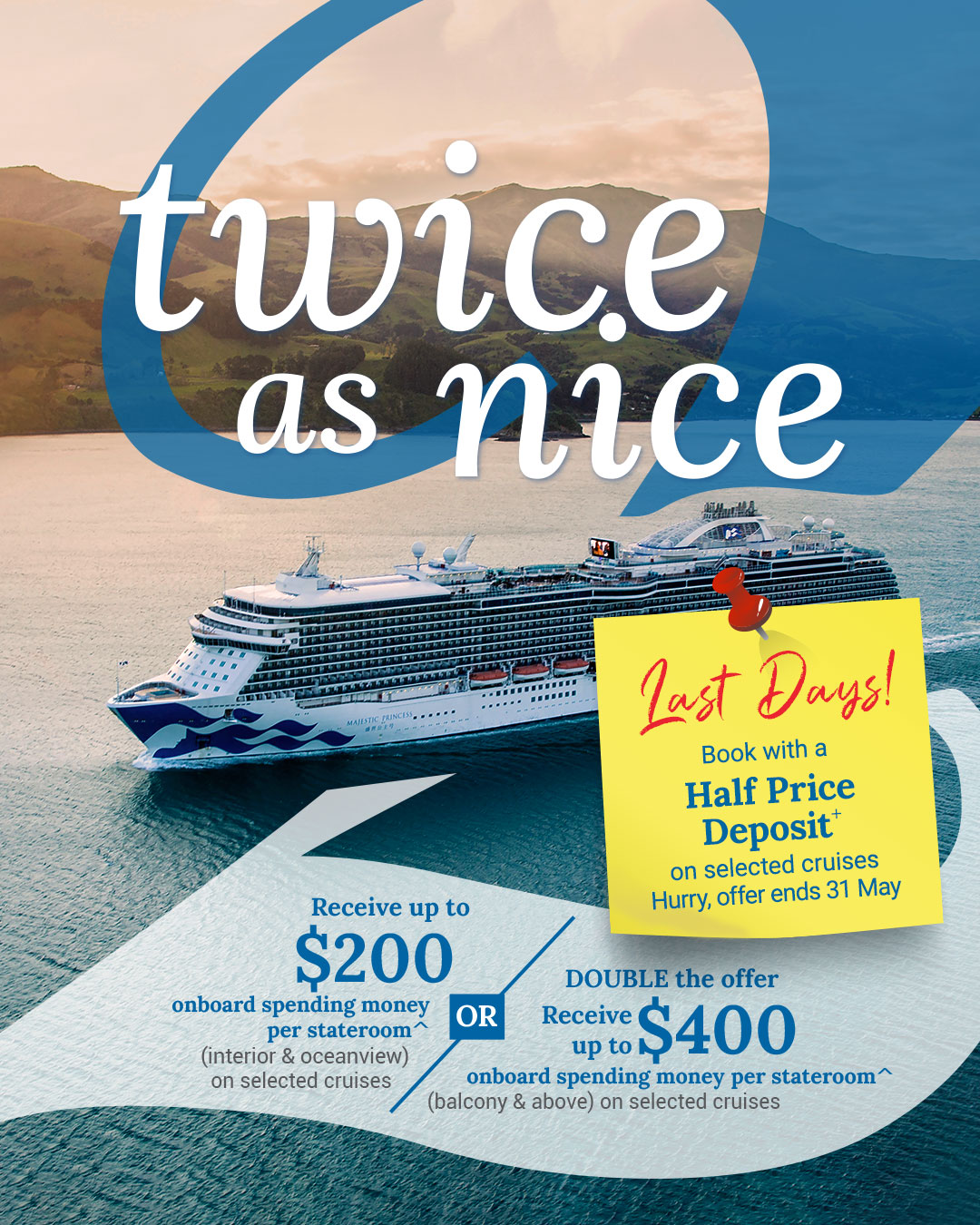 Princess Cruises Twice as Nice Plus reduced deposit offer