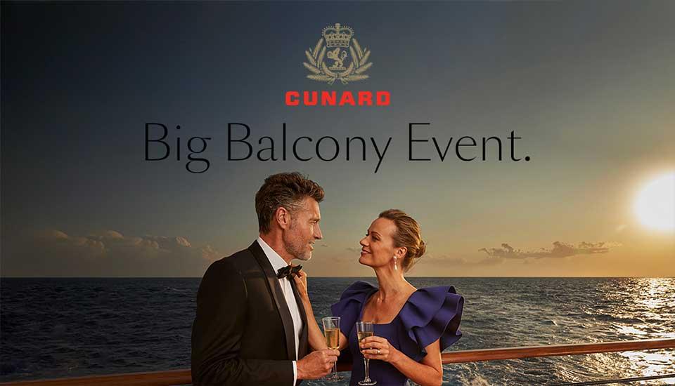 Cunard Big Balcony event Cruise Sale