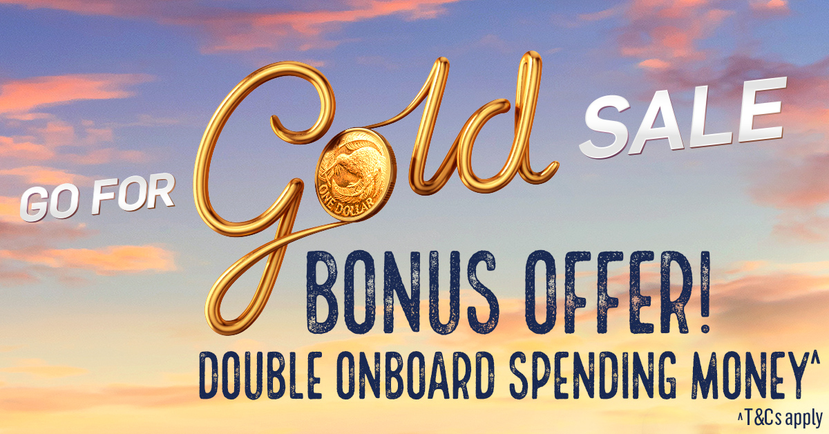 Go for Gold P&O Cruises Double Free Spending Money